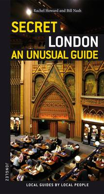 Secret London - an Unusual Guide - Jonglez Guides (Paperback)