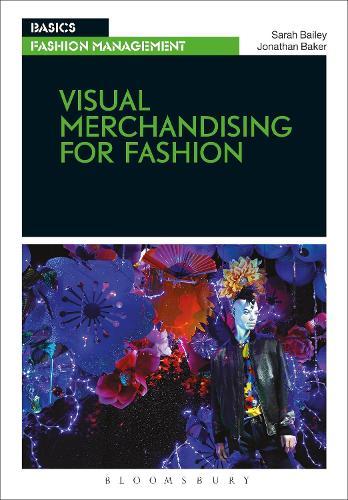 Visual Merchandising for Fashion - Basics Fashion Management (Paperback)