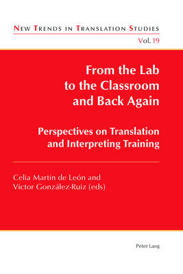 Cover From the Lab to the Classroom and Back Again - New Trends in Translation Studies 19