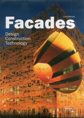 Facades: Design, Construction & Technology - Architecture in Focus (Hardback)