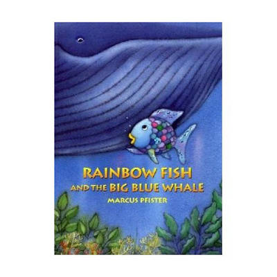 Rainbow Fish and the Big Blue Whale (Paperback)