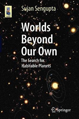 Worlds Beyond Our Own: The Search for Habitable Planets - Astronomers' Universe (Paperback)