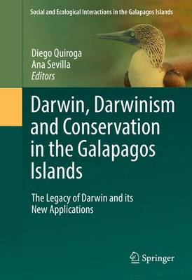Cover Darwin, Darwinism and Conservation in the Galapagos Islands 2016: The Legacy of Darwin and its New Applications - Social and Ecological Interactions in the Galapagos Islands