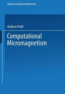 Computational Micromagnetism - Advances in Numerical Mathematics (Paperback)