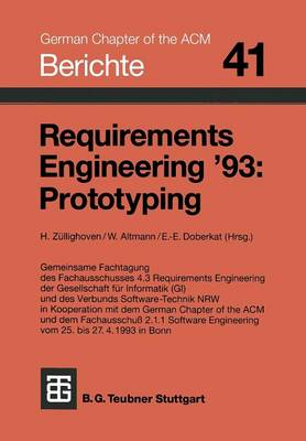 Requirements Engineering 93: Prototyping - Berichte Des German Chapter of the ACM, 41 (Paperback)