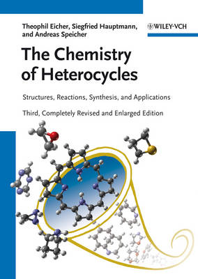 The Chemistry of Heterocycles: Structures, Reactions, Synthesis, and Applications (Hardback)