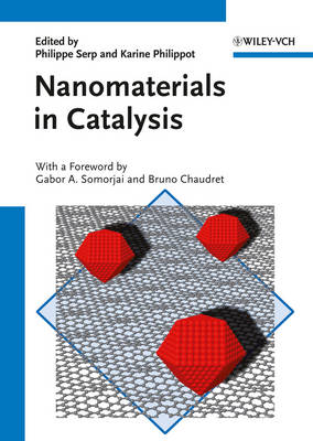 Nanomaterials in Catalysis (Hardback)