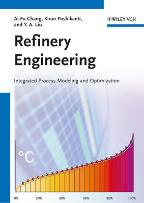 Refinery Engineering: Integrated Process Modeling and Optimization (Paperback)
