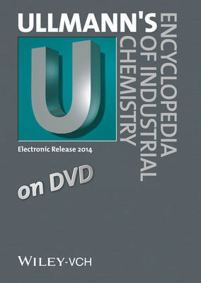 Ullmann's Encyclopedia of Industrial Chemistry 2014 (DVD)