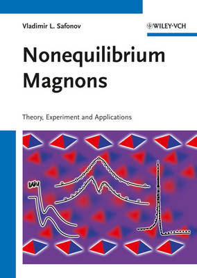 Nonequilibrium Magnons: Theory, Experiment, and Applications (Hardback)