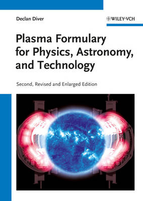Plasma Formulary for Physics, Astronomy and Technology (Paperback)