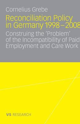 Reconciliation Policy in Germany 1998-2008 2010 (Paperback)