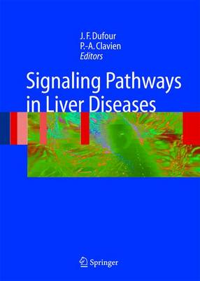 Signaling Pathways in Liver Diseases (Hardback)
