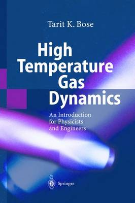 High Temperature Gas Dynamics: An Introduction for Physicists and Engineers (Hardback)