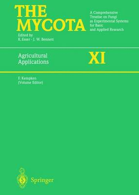 Agricultural Applications: A Comprehensive Treatise on Fungi as Experimental Systems for Basic and Applied Research - The Mycota v. 11 (Hardback)