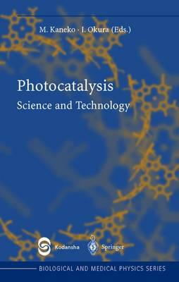 Photocatalysis: Science and Technology - Biological and Medical Physics, Biomedical Engineering (Hardback)