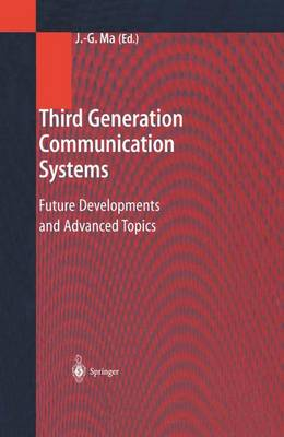 Third Generation Communication Systems: Future Developments and Advanced Topics (Hardback)
