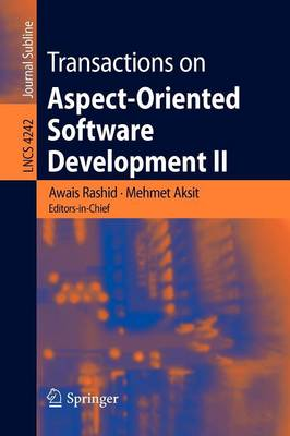 Transactions on Aspect-oriented Software Development: v. 2: Focus, Aop Systems, Software and Middleware - Lecture Notes in Computer Science / Transactions on Aspect-oriented Software Development v. 4242 (Paperback)