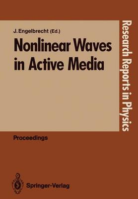 Nonlinear Waves in Action Media - Research Reports in Physics (Paperback)