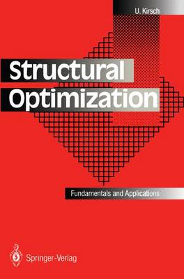 Structural Optimization: Fundamentals and Applications (Paperback)