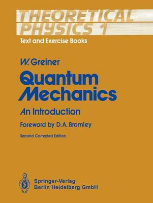 Theoretical Physics: Quantum Mechanics - An Introduction v. 1: Text and Exercise Books (Paperback)