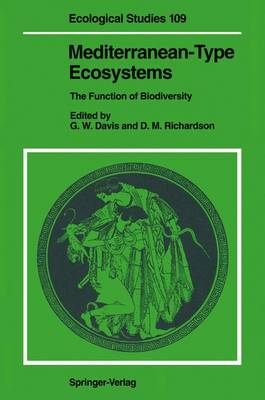 Mediterranean-Type Ecosystems: The Function of Biodiversity - Ecological Studies v. 109 (Hardback)