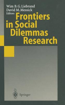 Frontiers in Social Dilemmas Research (Hardback)