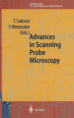 Advances in Scanning Probe Microscopy - Advances in Materials Research v. 2 (Hardback)