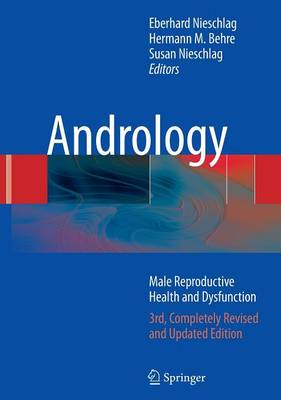 Andrology: Male Reproductive Health and Dysfunction (Hardback)