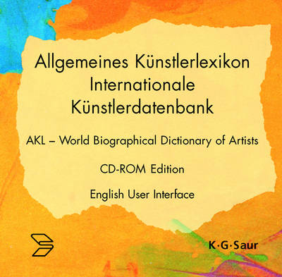 Allgemeines Kunstlerlexikon - Internationale Kunstlerdatenbank - World Biographical Dictionary of Artists (CD-ROM)