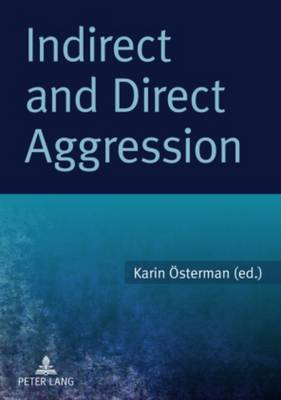 Indirect and Direct Aggression (Paperback)