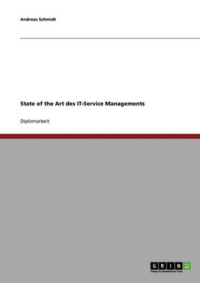State of the Art Des It-Service Managements (Paperback)