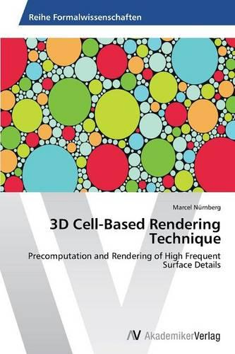 3D Cell-Based Rendering Technique (Paperback)