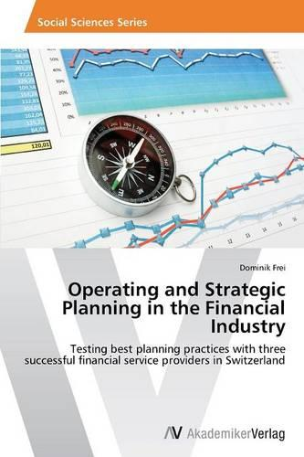 Operating and Strategic Planning in the Financial Industry (Paperback)