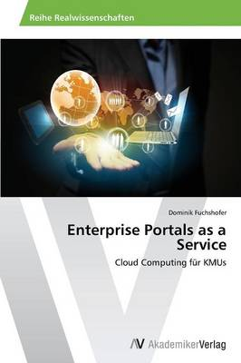 Enterprise Portals as a Service (Paperback)