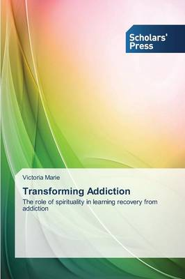 Transforming Addiction (Paperback)