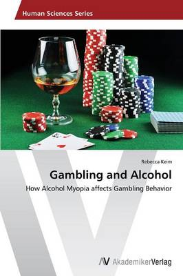 Gambling and Alcohol (Paperback)