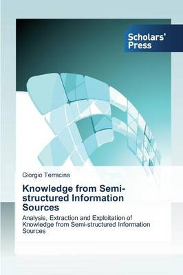 Knowledge from Semi-Structured Information Sources (Paperback)