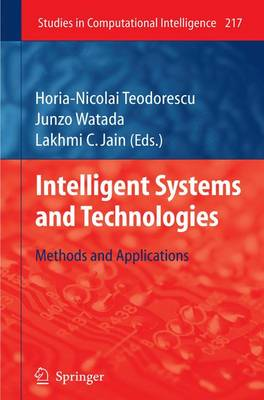 Intelligent Systems and Technologies - Studies in Computational Intelligence No. 217 (Hardback)