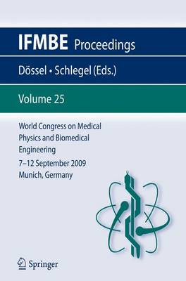 Cover World Congress on Medical Physics and Biomedical Engineering September 7 - 12, 2009 Munich, Germany - IFMBE Proceedings v. 25