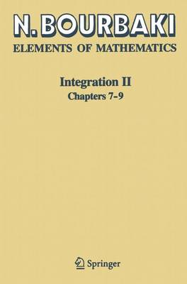 Integration: v. 2: Chapters 7-9 - Elements of Mathematics (Paperback)