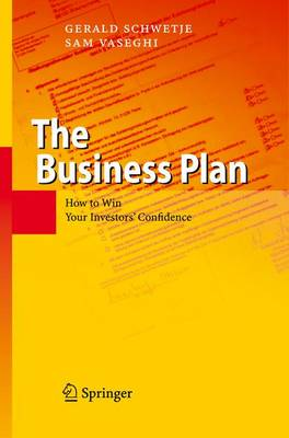 The Business Plan: How to Win Your Investors' Confidence (Paperback)
