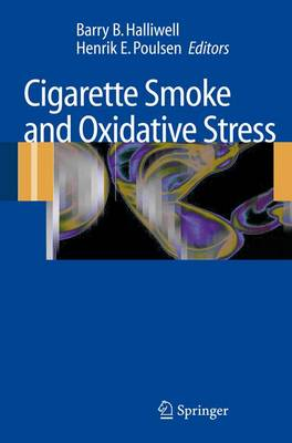 Cigarette Smoke and Oxidative Stress (Paperback)