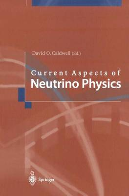 Current Aspects of Neutrino Physics (Paperback)
