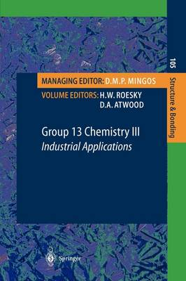 Group 13 Chemistry: No. 3: Industrial Applications - Structure and Bonding 105 (Paperback)