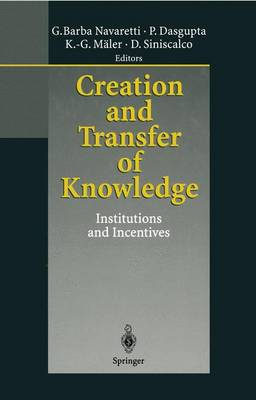 Creation and Transfer of Knowledge: Institutions and Incentives (Paperback)
