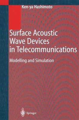 Surface Acoustic Wave Devices in Telecommunications: Modelling and Simulation (Paperback)