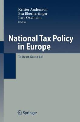 National Tax Policy in Europe: To Be or Not to Be? (Paperback)