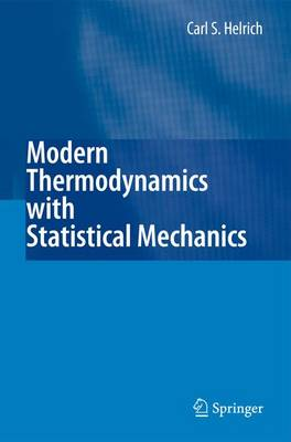 Modern Thermodynamics with Statistical Mechanics (Paperback)