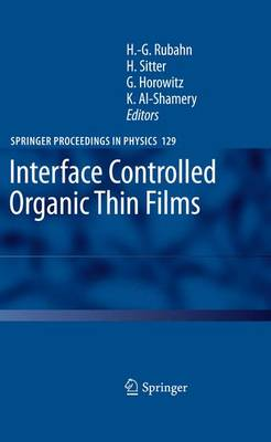 Interface Controlled Organic Thin Films - Springer Proceedings in Physics 129 (Paperback)